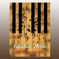 Gunther Heim – Gunther Heim spielt Evergreens