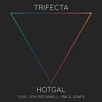 Trifecta, Jovi Rockwell, Y$K, JonFx – Hot Gal (feat. Jovi Rockwell,Y$K & JonFx)