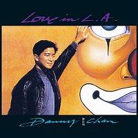 Danny Chan – Love In L.A