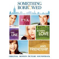 Various Artists.. – Something Borrowed (Original Motion Picture Soundtrack)