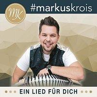 Markus Krois – Ein Lied für dich