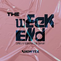 Showtek, Spree Wilson, Eva Shaw – The Weekend