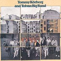 Tolvan Big Band, Tommy Korberg – Walk between the raindrops