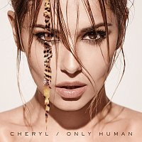 Cheryl – Only Human [Deluxe]
