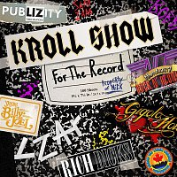 Kroll Show Cast – For The Record