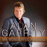Alan Garrity – My Wonderful Friends