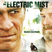 Marco Beltrami – In The Electric Mist [Original Motion Picture Soundtrack]