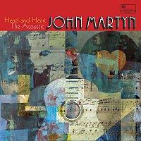 John Martyn – Head And Heart – The Acoustic John Martyn