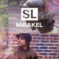 Shaka Loveless – Mirakel
