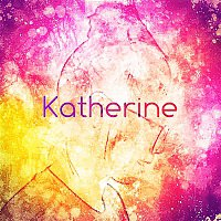 Katherine – Why Can't You