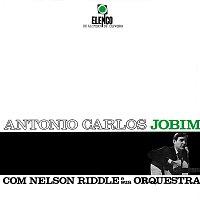 Antonio Carlos Jobim, Nelson Riddle E Sua Orquestra – Antonio Carlos Jobim Com Nelson Riddle E Sua Orquestra
