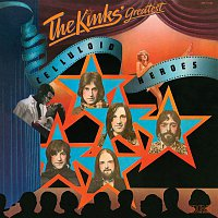 The Kinks – Celluloid Heroes