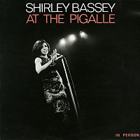 Shirley Bassey – Shirley Bassey at the Pigalle (Live)