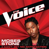 Moses Stone – (I Can't Get No) Satisfaction [The Voice Performance]