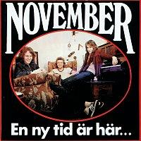 November – En ny tid ar har