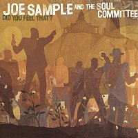 Joe Sample – Did You Feel That?