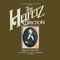 Jascha Heifetz, Pablo de Sarasate – The Heifetz Collection - Vol. 1 (1917 - 1924); The Complete Acoustic Recordings