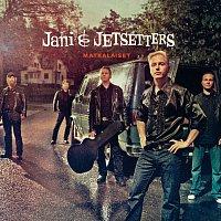 Jani & Jetsetters – Matkalaiset