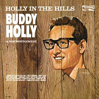 Buddy Holly – Holly In The Hills