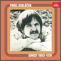 Pavel Sedláček – Singly (1963-1974)