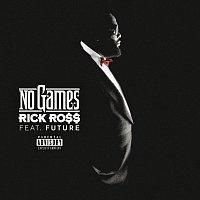 Rick Ross, Future – No Games