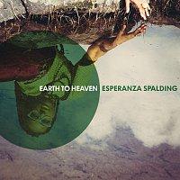Esperanza Spalding – Earth To Heaven