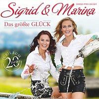 Sigrid & Marina – Das groszte Gluck - 20 Jahre Jubilaum