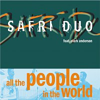 Safri Duo – All The People In The World