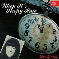 Jitka Vrbová – When It's Sleepy Time