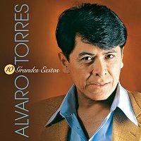 Alvaro Torres – 10 Grandes Exitos
