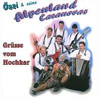 Ozzi & seine Alpenland Casanovas – Grusse vom Hochkar