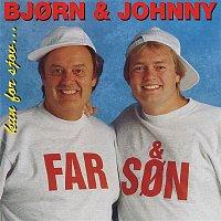 Bjorn Hansen & Johnny Hansen – Kun For Sjov