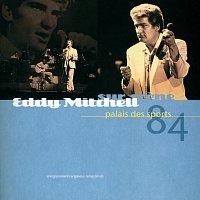 Eddy Mitchell – Palais Des Sports 84
