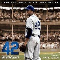 Mark Isham – 42 (Original Motion Picture Score)