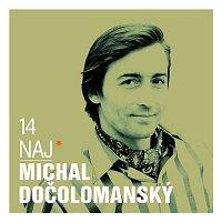 Michal Dočolomanský – 14 naj