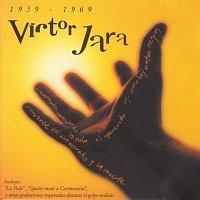 Víctor Jara – Victor Jara 1959-1969