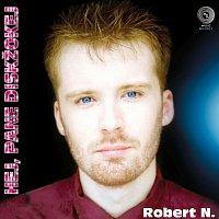 Robert N. – Hej, pane diskžokej