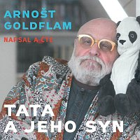 Arnošt Goldflam – Tata a jeho syn