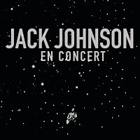 Jack Johnson – En Concert [iTunes Exclusive]