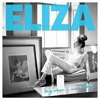 Eliza Doolittle – Big When I Was Little