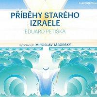 Miroslav Táborský – Příběhy starého Izraele (MP3-CD) CD-MP3