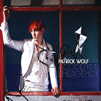 Patrick Wolf – Accident & Emergency