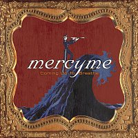 MercyMe – Have Fun In Life