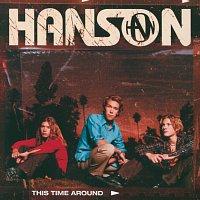 Hanson – This Time Around