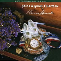 Steve & Annie Chapman – Precious Moments