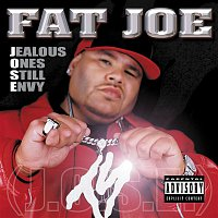 Fat Joe – Jealous Ones Still Envy [J.O.S.E] [Explicit]