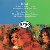 Sir Charles Mackerras, Alison Hagley, Bryn Terfel – Elgar: The Wand Of Youth Suites; Songs From The Starlight Express; Dream Children