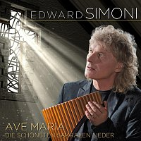 Edward Simoni – Ave Maria - die schonsten sakralen Lieder