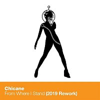 Chicane – From Where I Stand (2019 Rework)