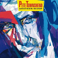 Pete Townshend – Another Scoop